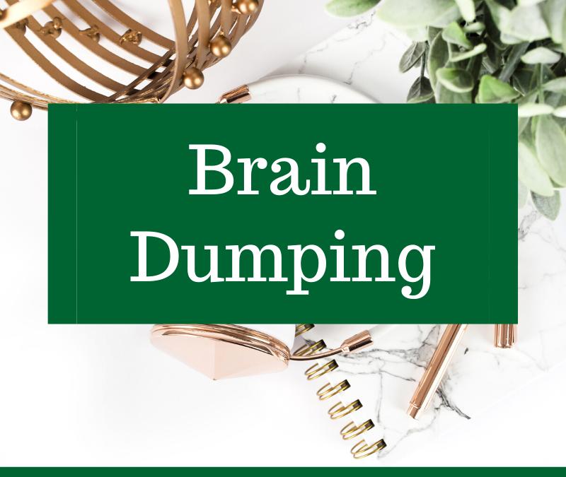 Brain Dumping