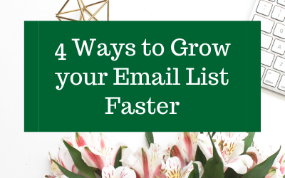 4 Ways to Grow your Email List Faster